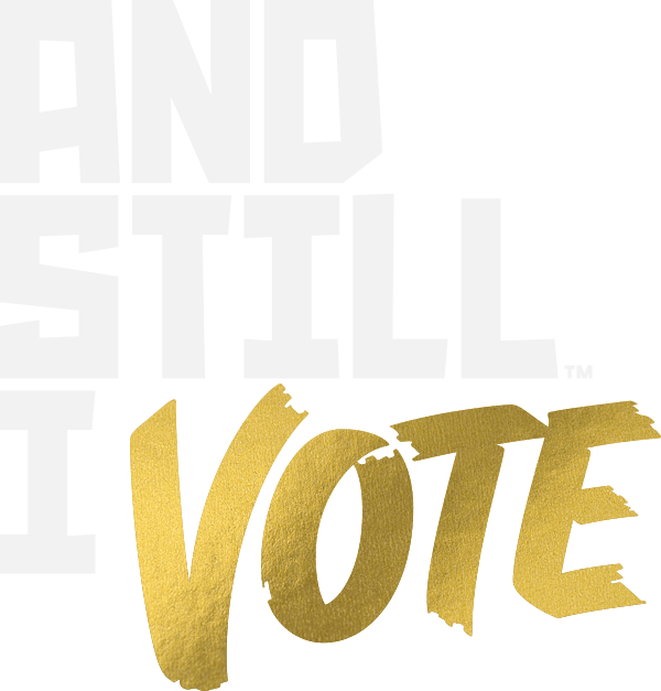 And Still I Vote