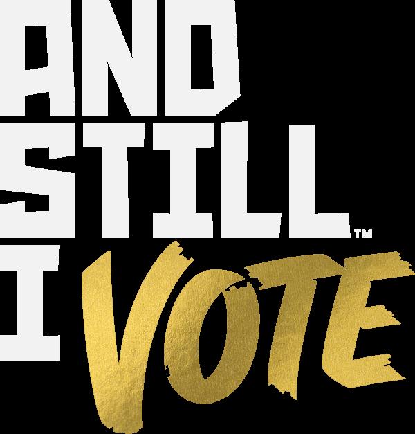 And Still I Vote